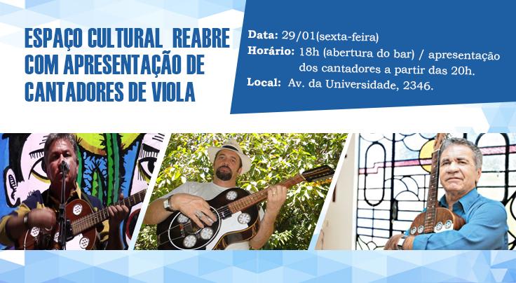 Espaço Cultural reabre com apresentação de cantadores de viola
