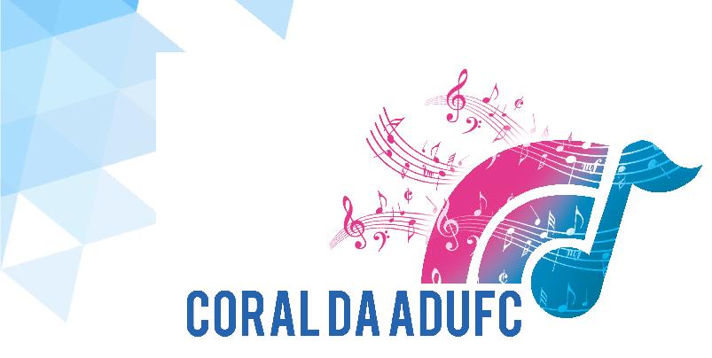 CORAL DA ADUFC INICIA OS ENCONTROS EM 2016