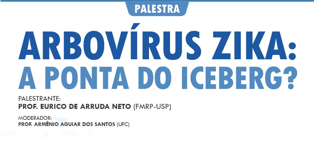 """[Ao Vivo] Acompanhe a palestra """"Arbovírus Zika: a ponta do iceberg?"""", com o Prof. Eurico Arruda (FMRP-USP)"""
