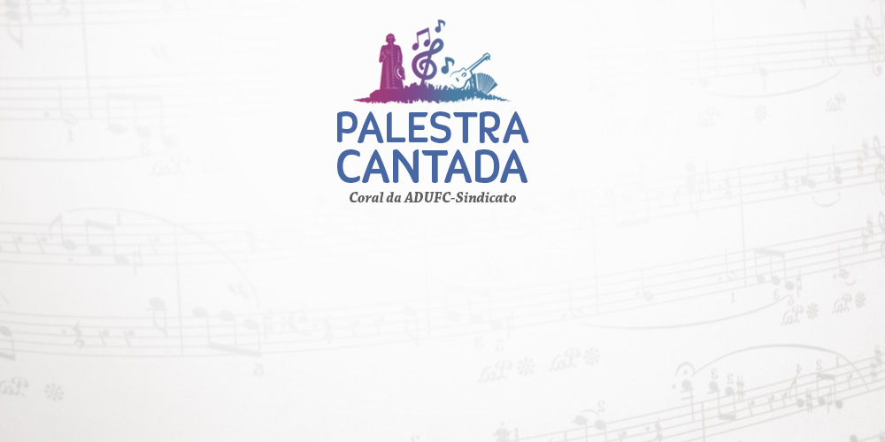 "Coral da ADUFC-Sindicato apresenta espetáculo ""Palestra Cantada"" na Universidade Federal do Cariri"