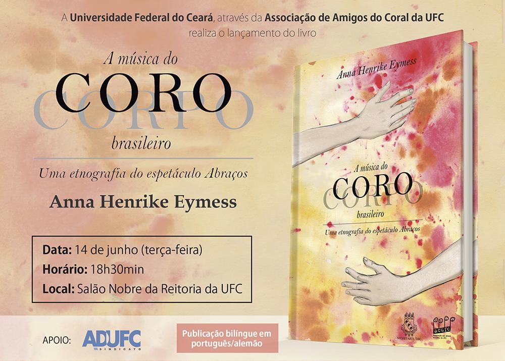"""Lançamento do livro """"A música do CORPO/CORO brasileiro: uma etnografia do espetáculo Abraços"""""""