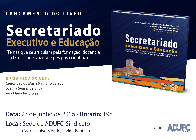 """Lançamento do livro """"Secretariado Executivo e Educação"""""""