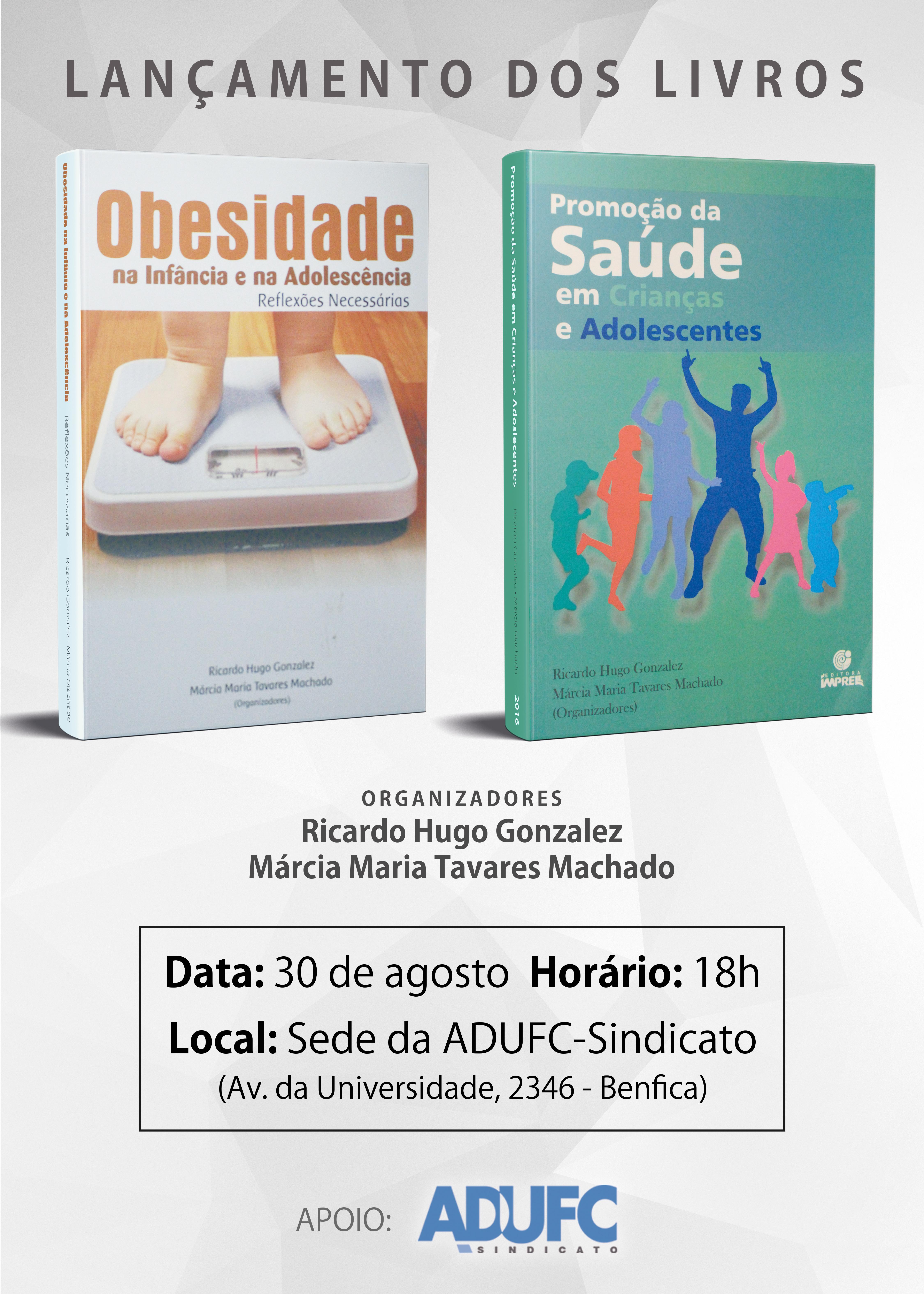"""Convite – Lançamento dos livros """"Obesidade na Infância e na Adolescência – Reflexões Necessárias"""" e """"Promoção da Saúde em Crianças e Adolescentes"""""""