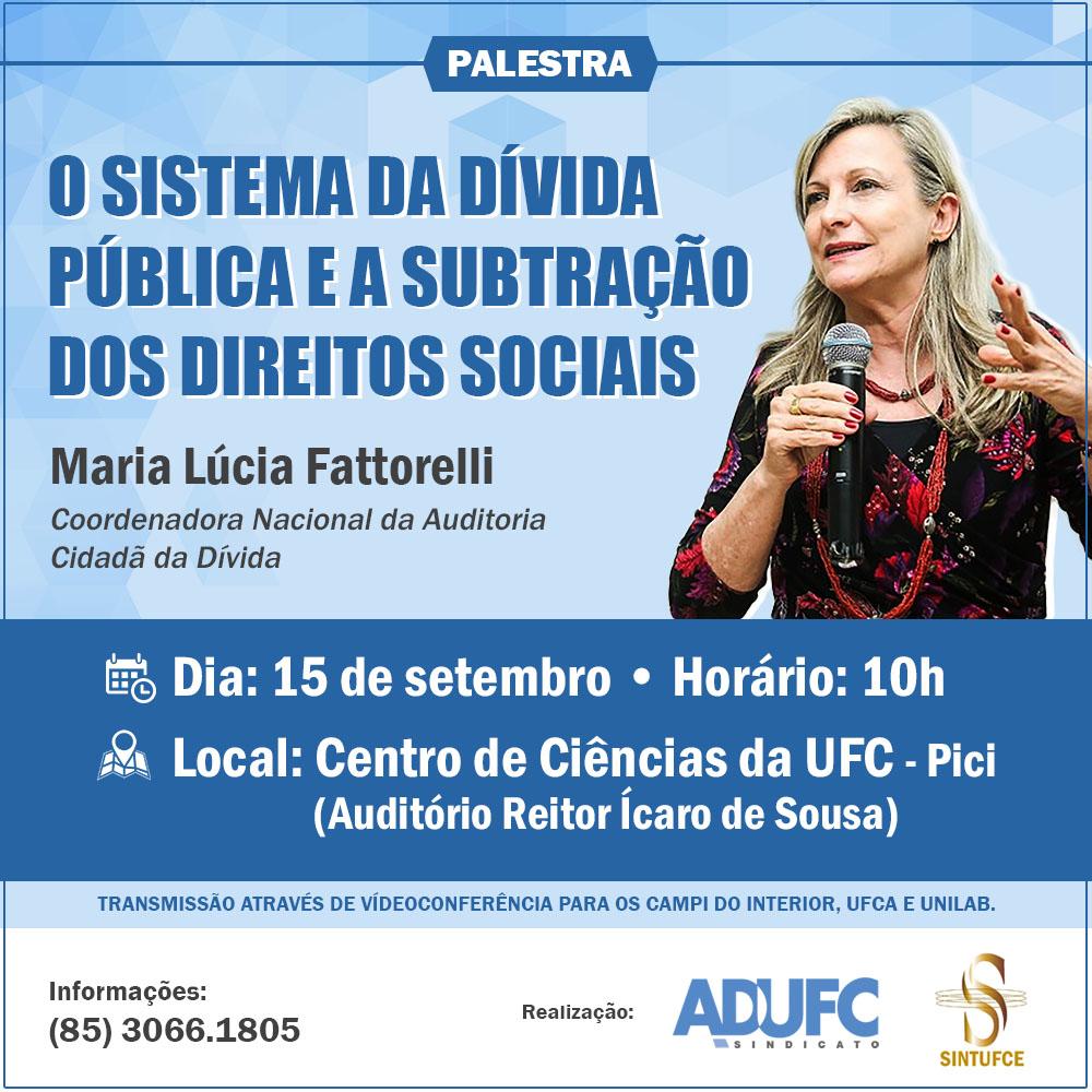 ADUFC-Sindicato e SINTUFCE promovem palestra  sobre a Dívida Pública e os Direitos Sociais